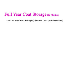 Storage Only for 12 Months - Any Coat