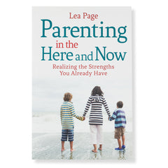 parenting in the here & now