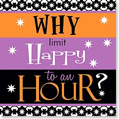 "NA078003 - ""Why limit Happy to an Hour?"" Napkins"