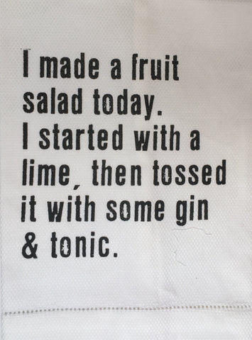 T067008 - I made a fruit salad..... - Tea Towel
