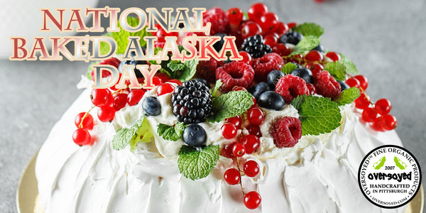 OverSoyed Fine Organic Products - National Baked Alaska Day