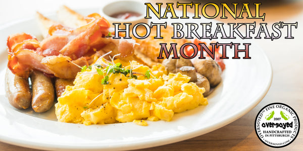 OverSoyed Fine Organic Products - National Hot Breakfast Month