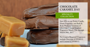 Happy National Chocolate Caramel Day - Save 10%