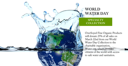 OverSoyed Fine Organic Products - World Water Day Collection