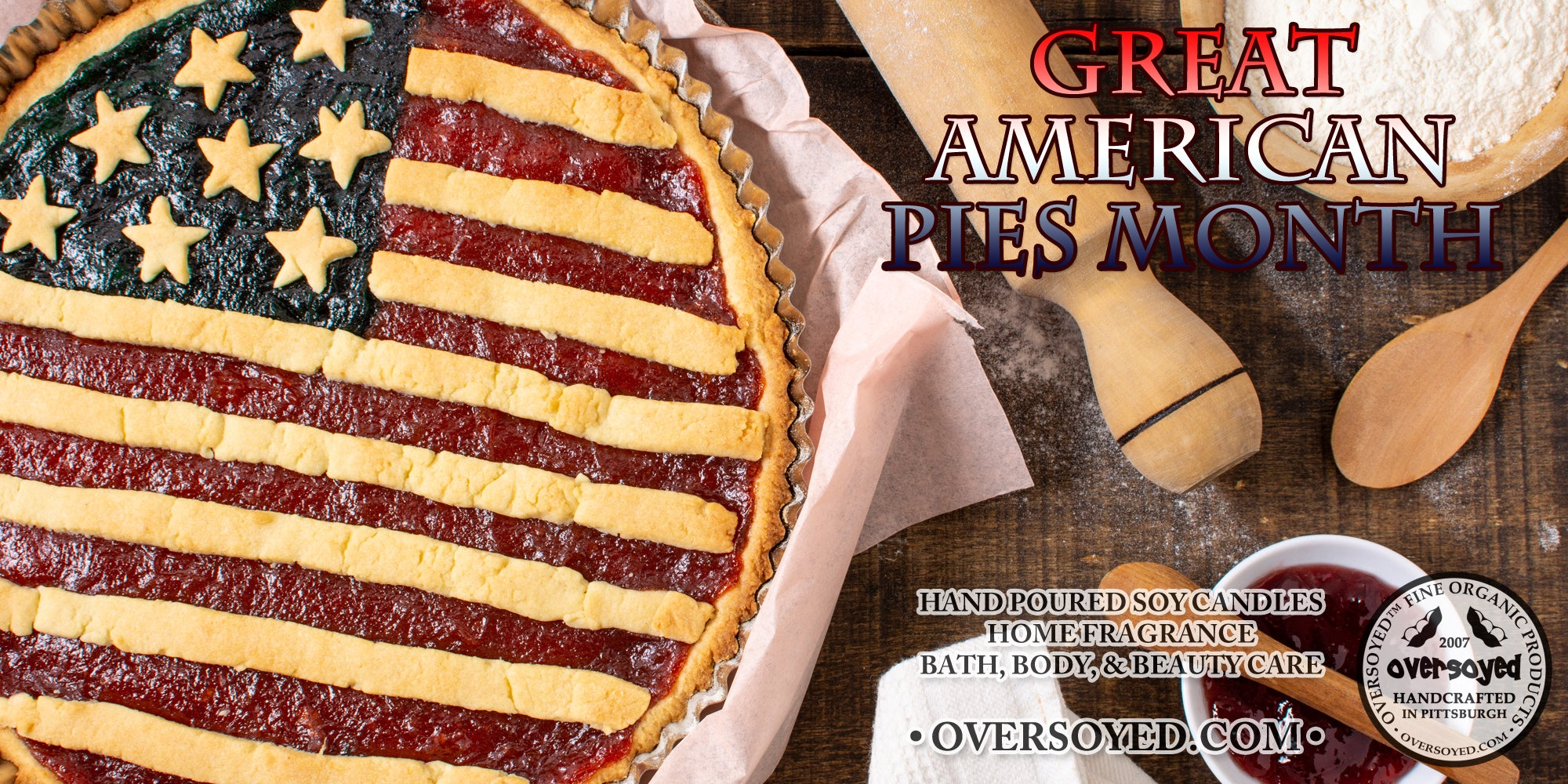 OverSoyed Fine Organic Products - Great American Pies Month Collection