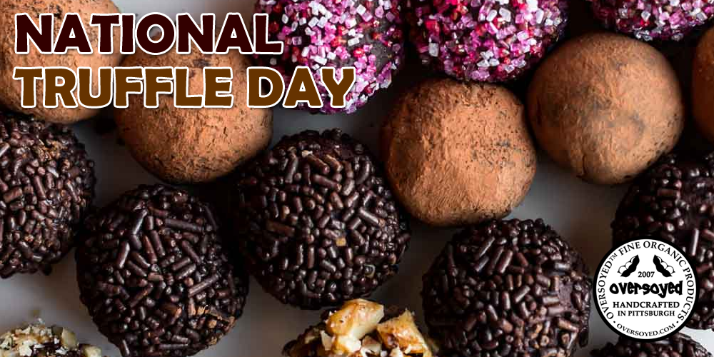 OverSoyed Fine Organic Products - National Truffle Day