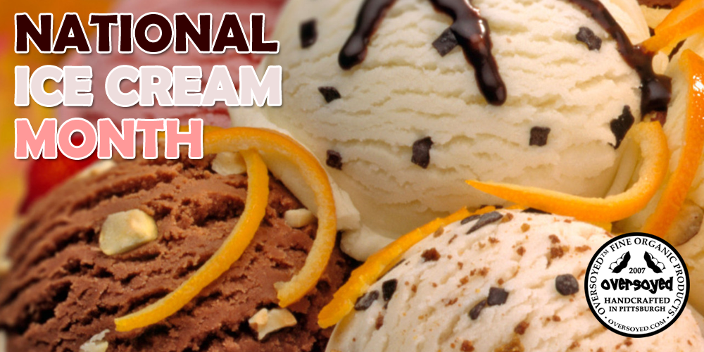 OverSoyed Fine Organic Products - National Ice Cream Month