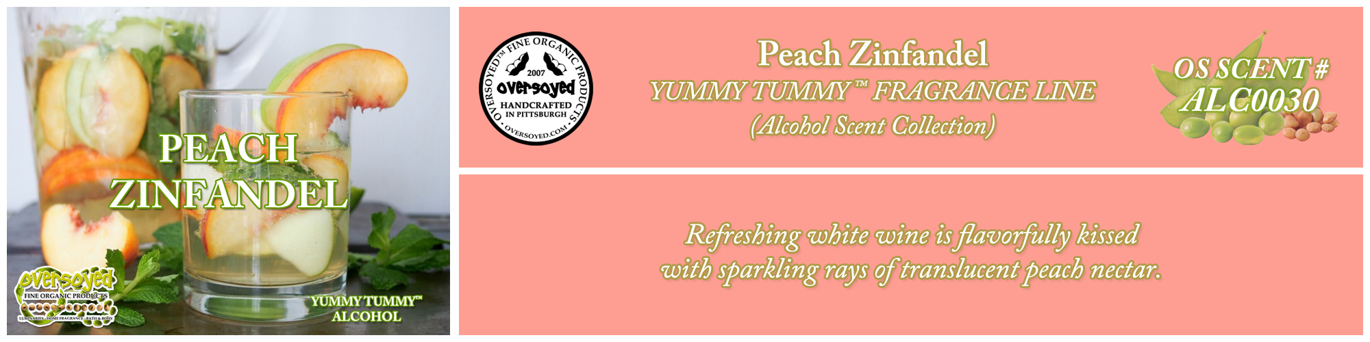 Peach Zinfandel Handcrafted Products Collection