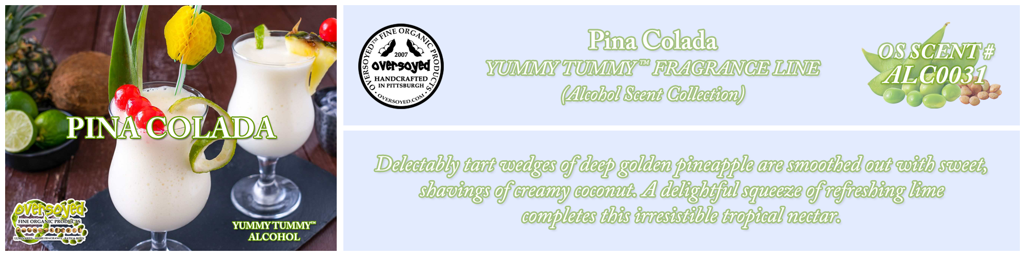Pina Colada Handcrafted Products Collection