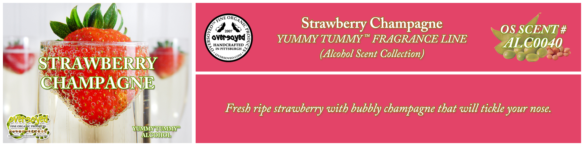 Strawberry Champagne Handcrafted Products Collection