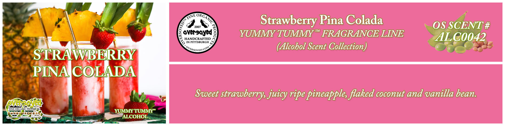 Strawberry Pina Colada Handcrafted Products Collection