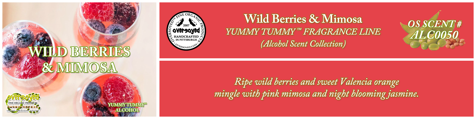 Wild Berries & Mimosa Handcrafted Products Collection