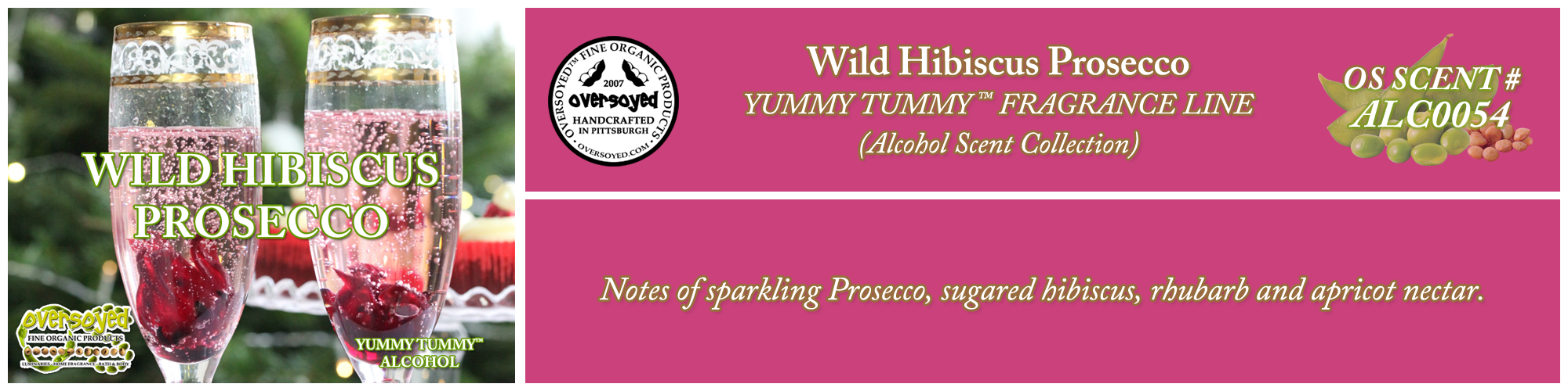 Wild Hibiscus Prosecco Handcrafted Products Collection