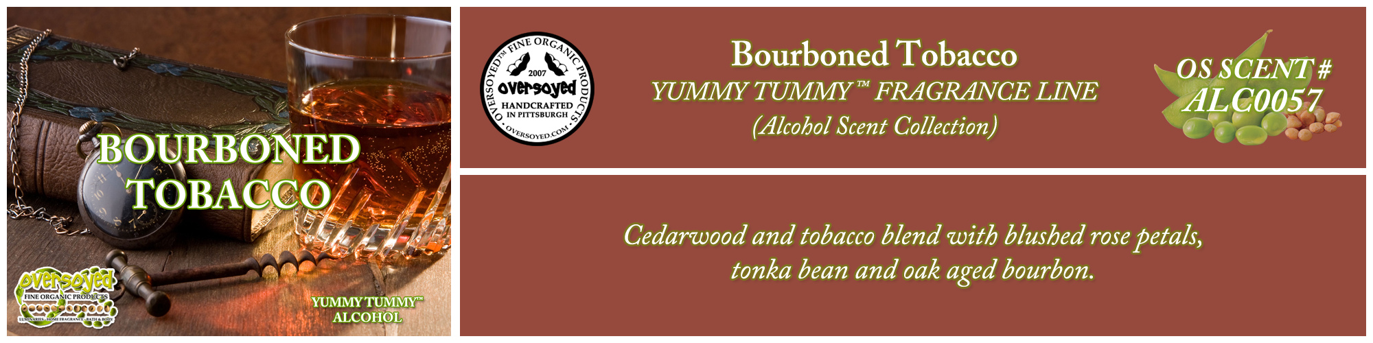 Bourboned Tobacco Handcrafted Products Collection