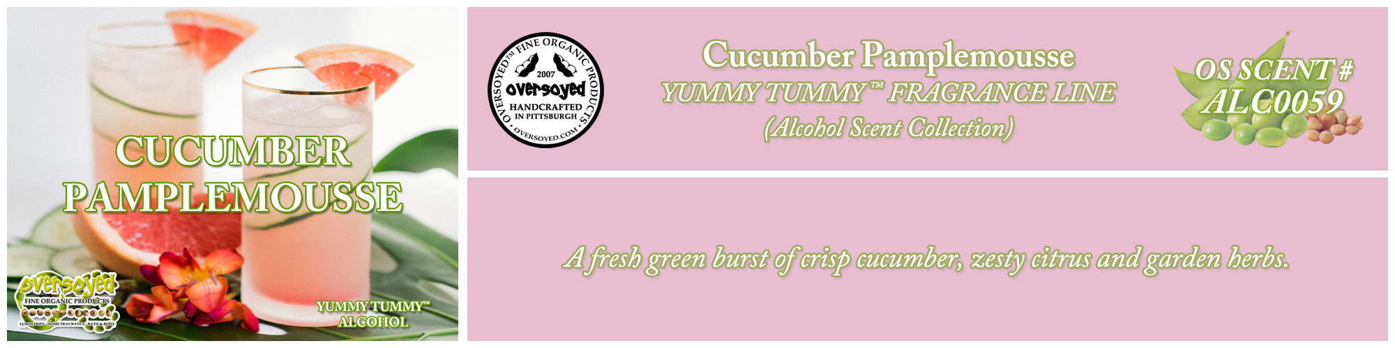 Cucumber Pamplemousse Handcrafted Products Collection