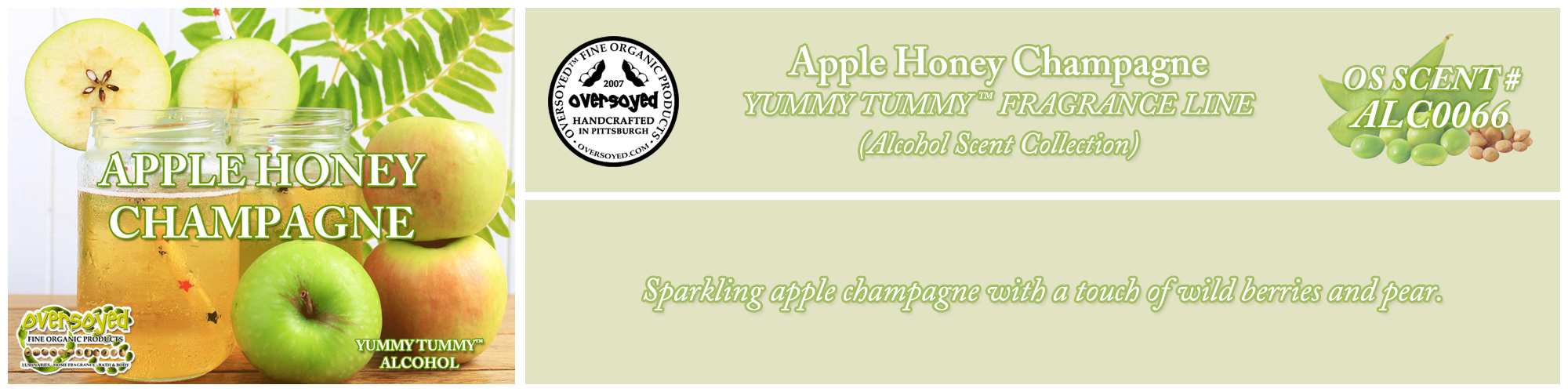 Apple Honey Champagne Handcrafted Products Collection