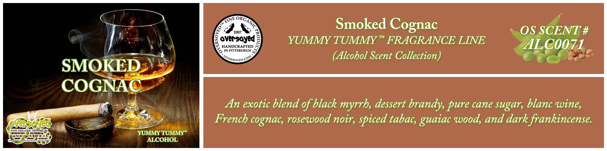 Smoked Cognac Handcrafted Products Collection