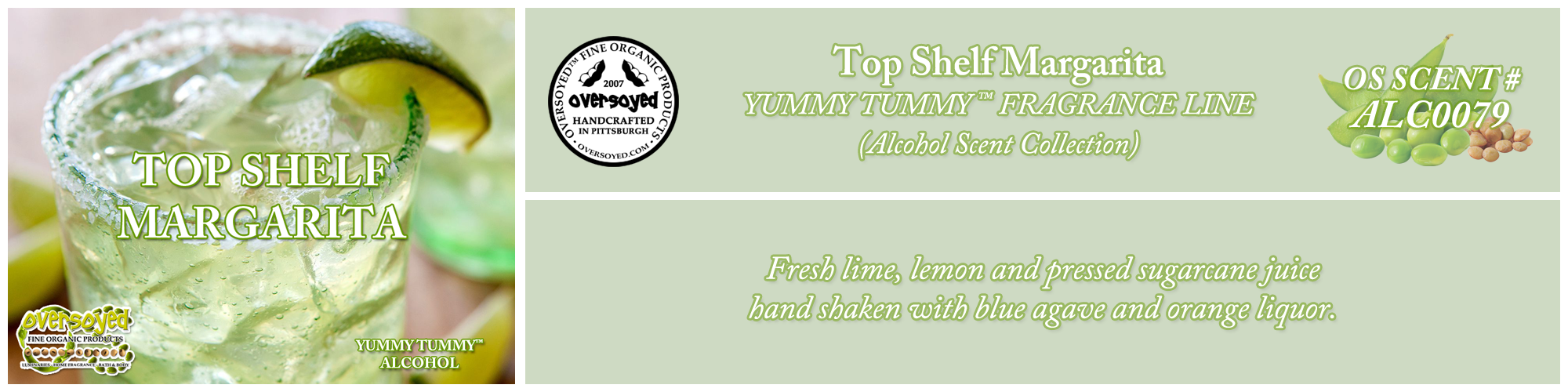 Top Shelf Margarita Handcrafted Products Collection