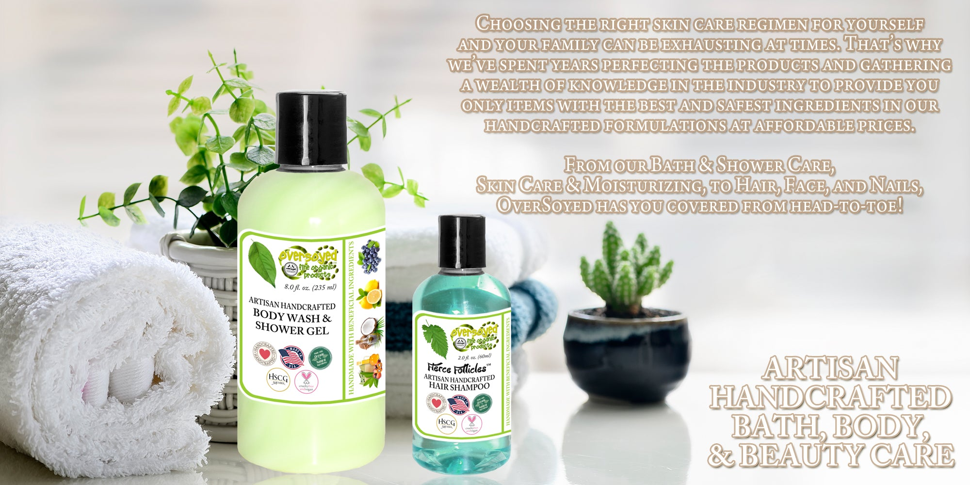 OverSoyed Fine Organic Products - Artisan Handcrafted Bath, Body, and Beauty Care
