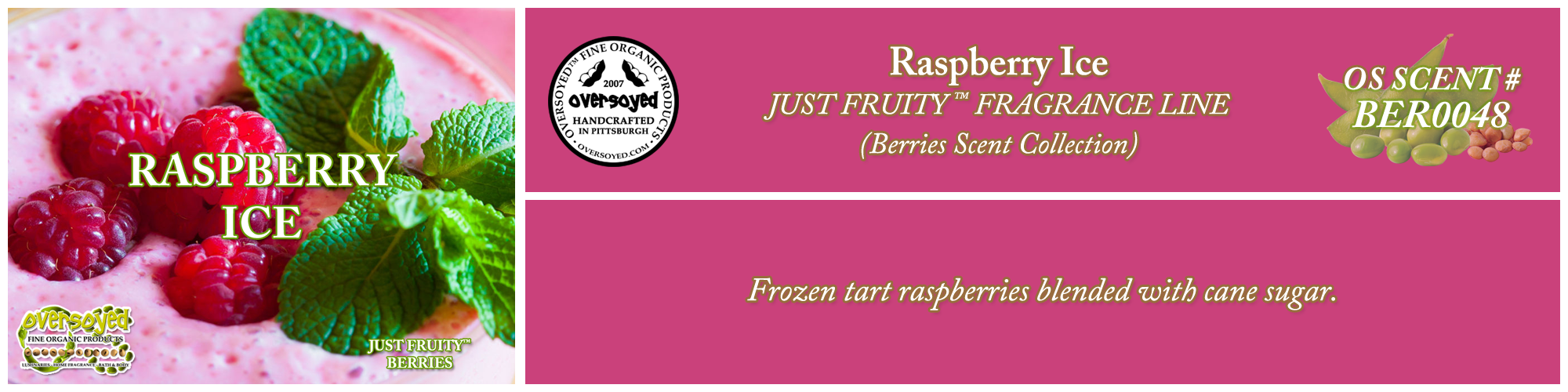 Raspberry Ice Handcrafted Products Collection