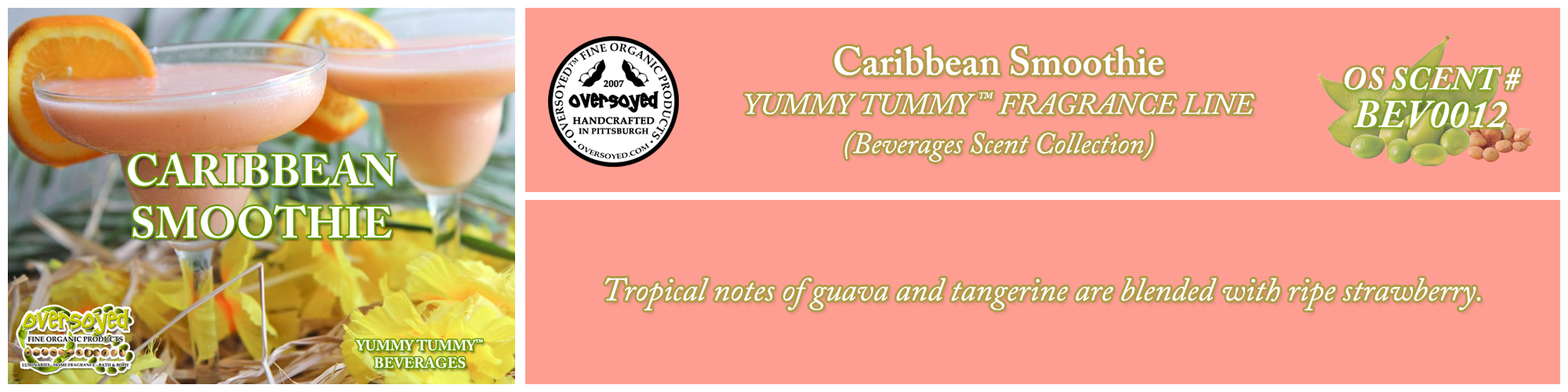 Caribbean Smoothie Handcrafted Products Collection