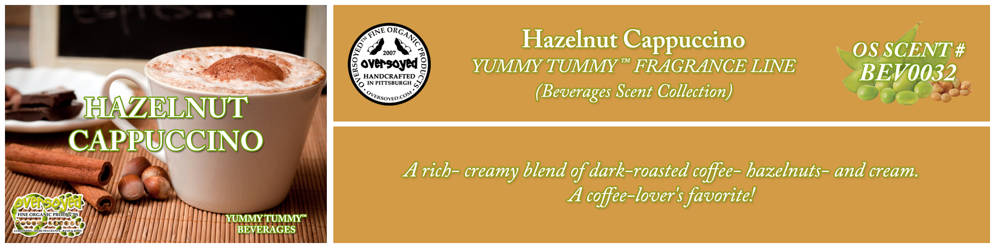 Hazelnut Cappuccino Handcrafted Products Collection
