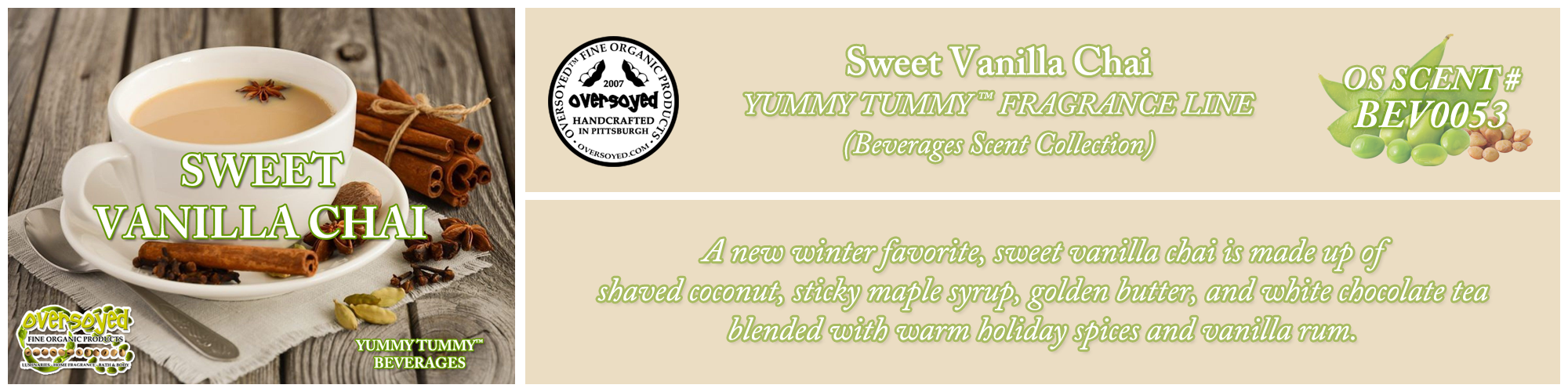 Sweet Vanilla Chai Handcrafted Products Collection