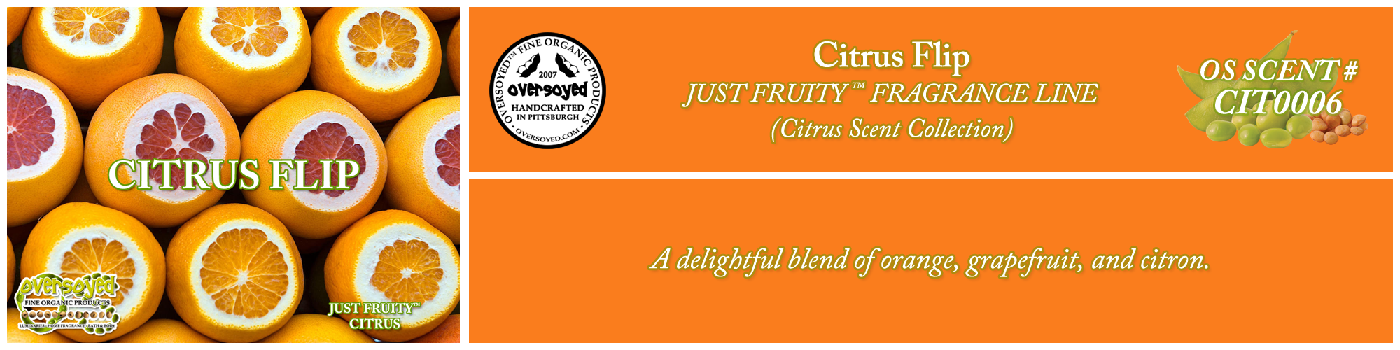 Citrus Flip Handcrafted Products Collection