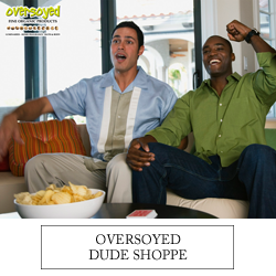 OverSoyed Fine Organic Products - Dude Shoppe