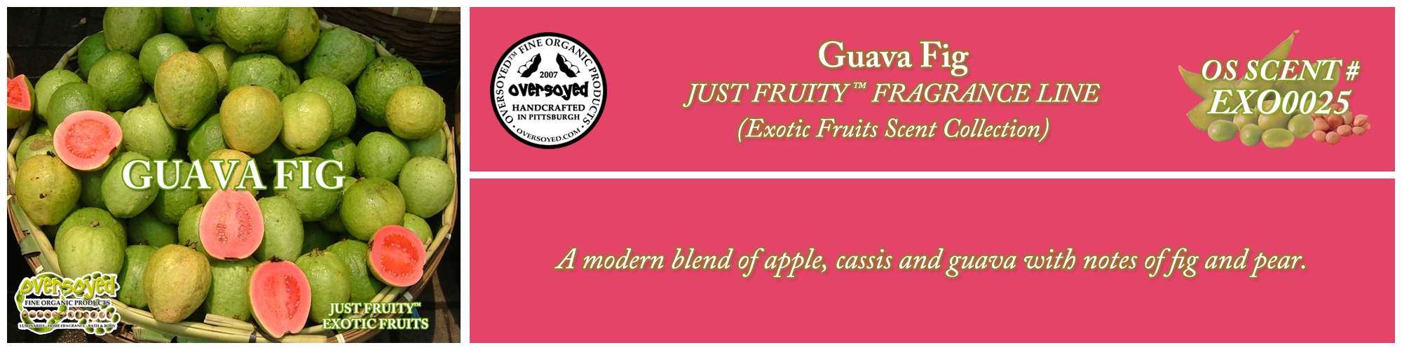 Guava Fig Handcrafted Products Collection
