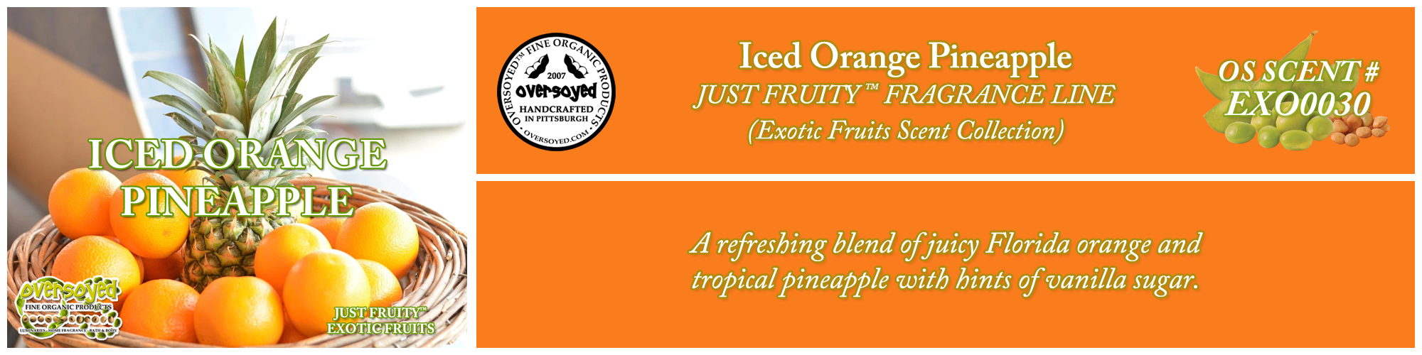 Iced Orange Pineapple Handcrafted Products Collection