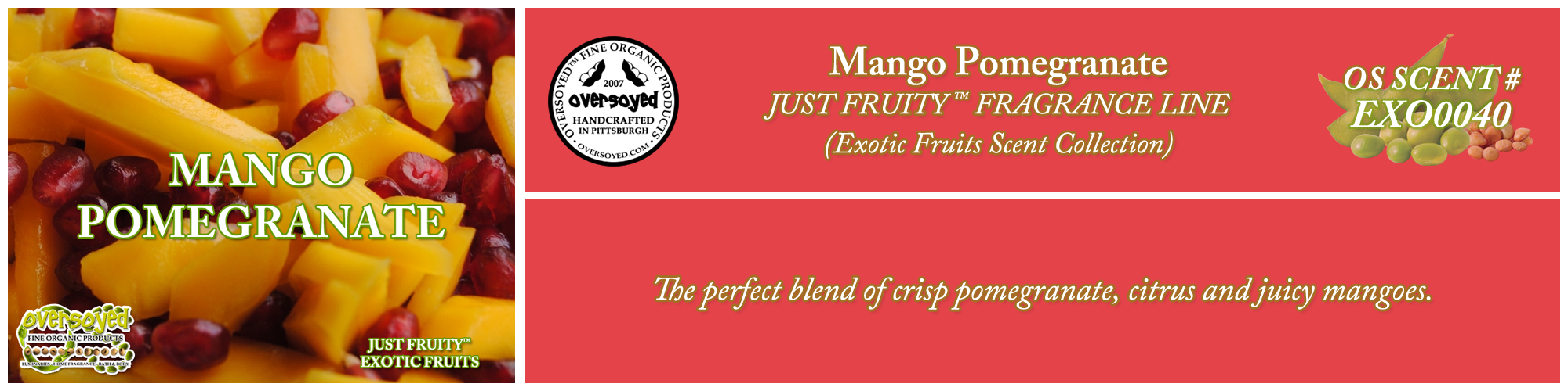 Mango Pomegranate Handcrafted Products Collection