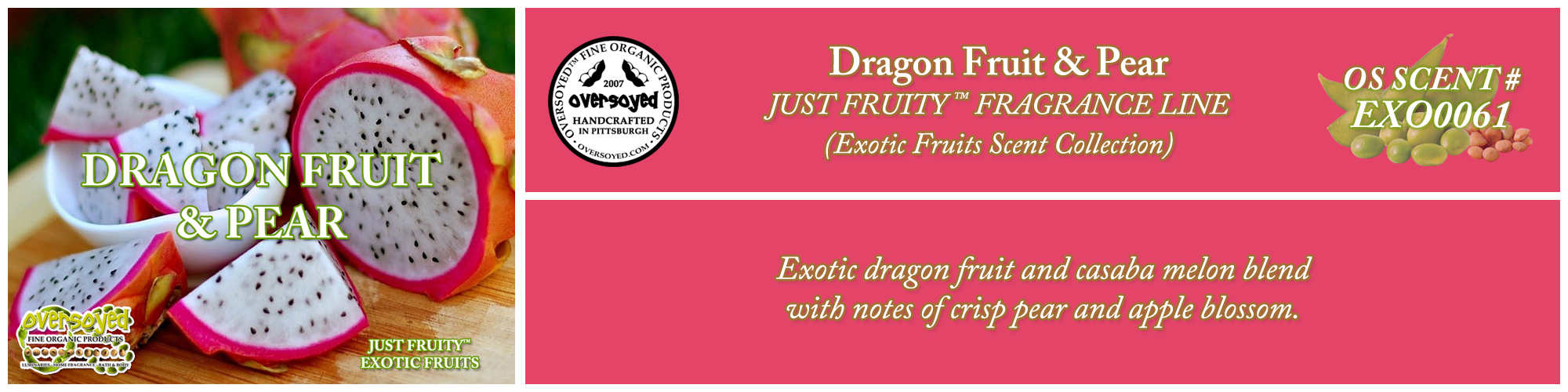 Dragon Fruit & Pear Handcrafted Products Collection