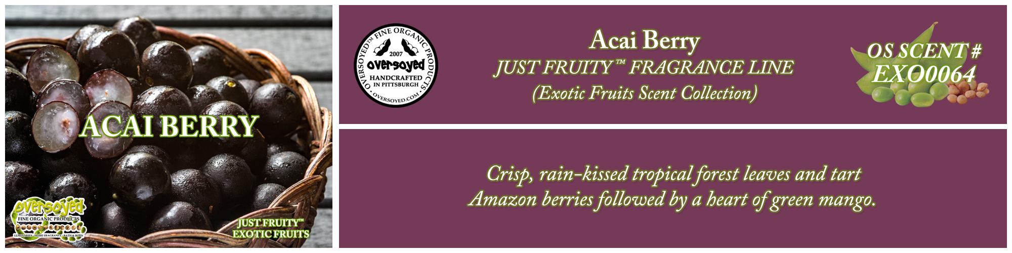 Acai Berry Handcrafted Products Collection