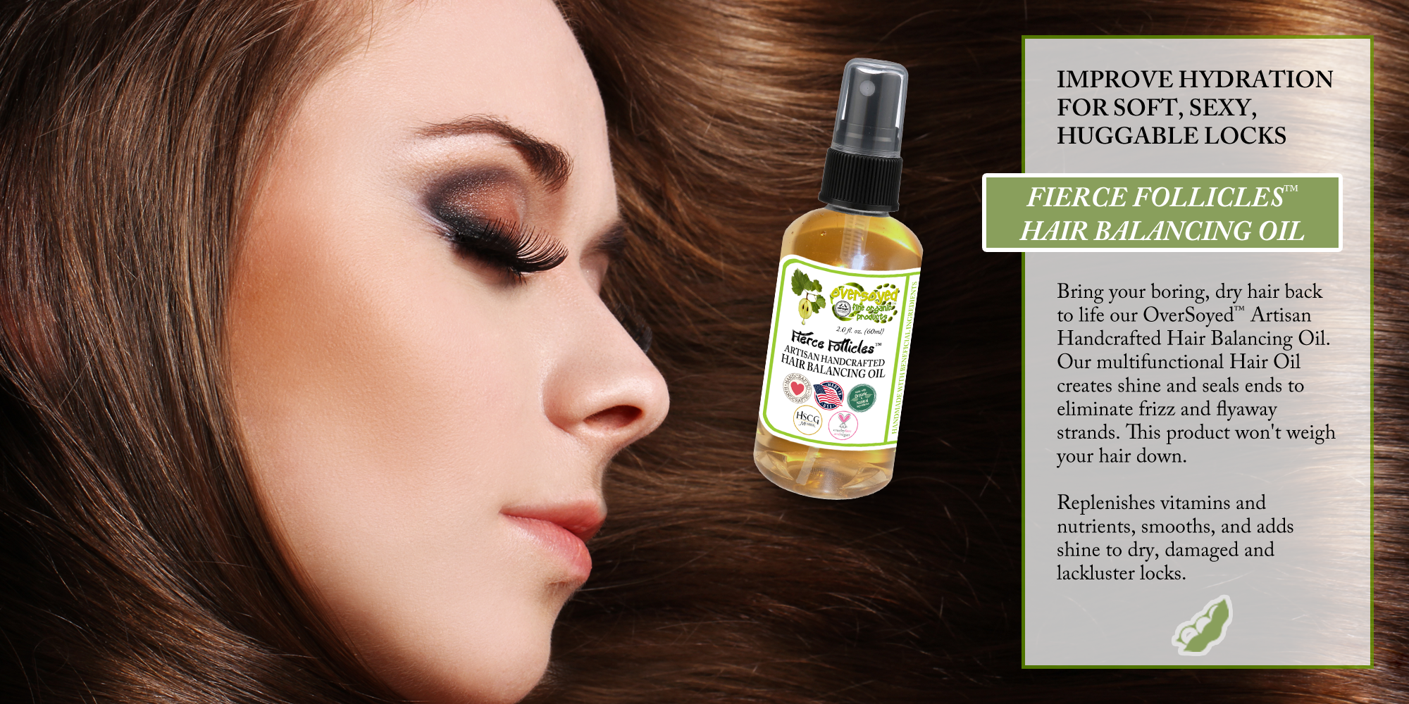 OverSoyed Fine Organic Products - Fierce Follicles™ Artisan Handcrafted Hair Balancing Oil
