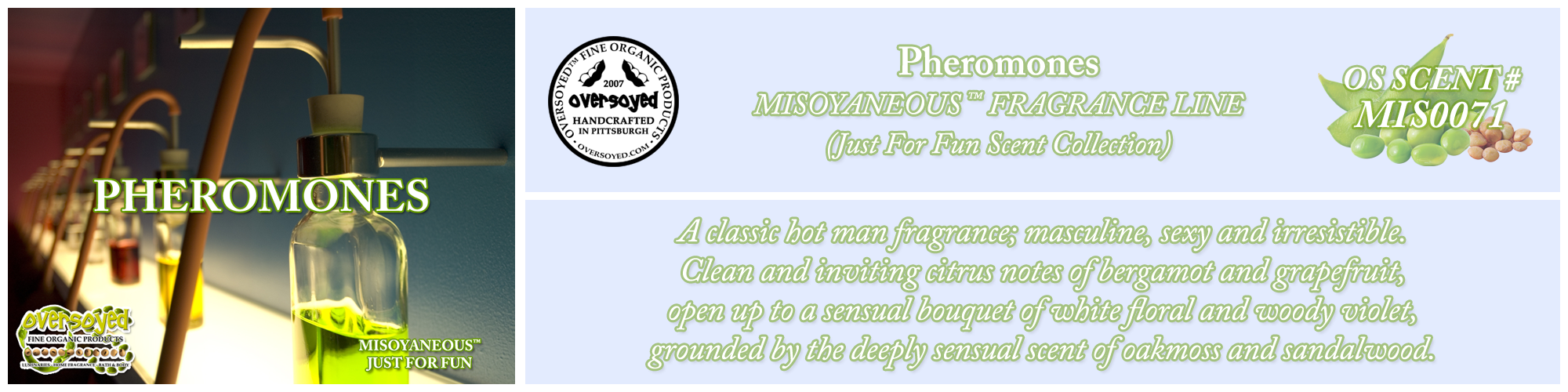 Pheromones Handcrafted Products Collection