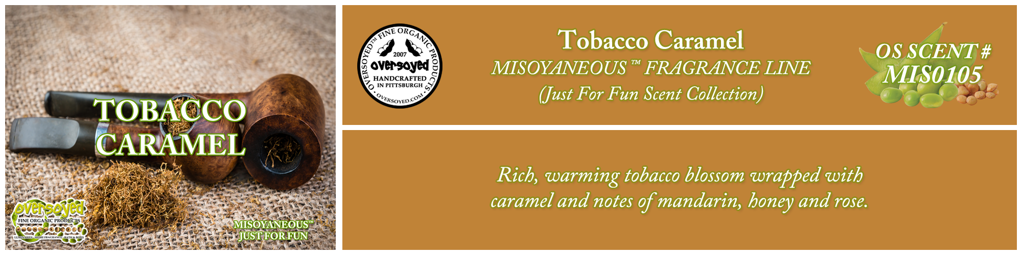 Tobacco Caramel Handcrafted Products Collection