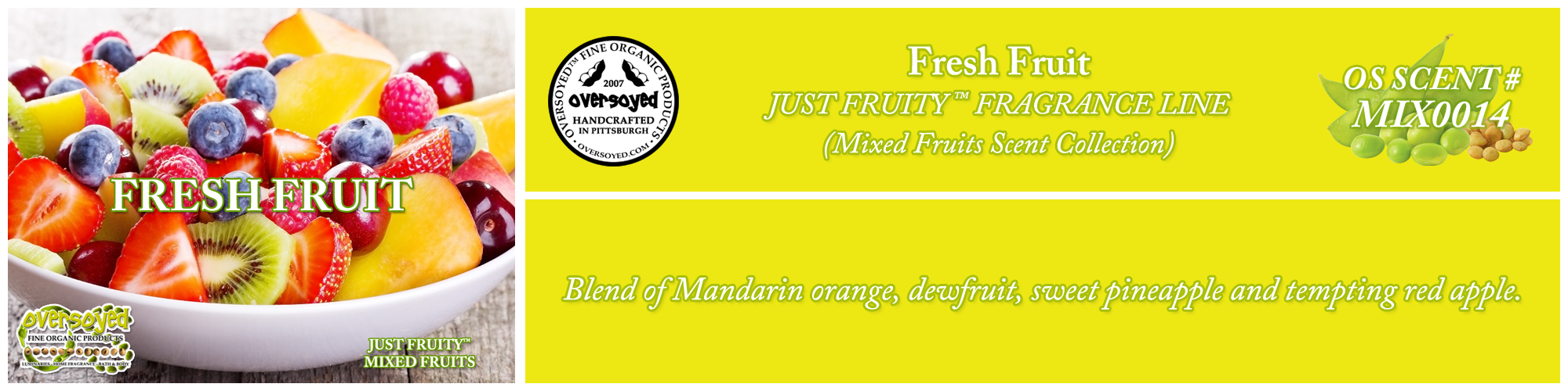 Fresh Fruit Handcrafted Products Collection