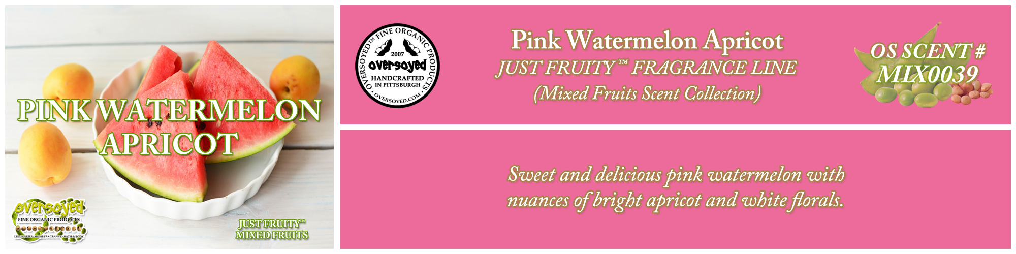 Pink Watermelon Apricot Handcrafted Products Collection