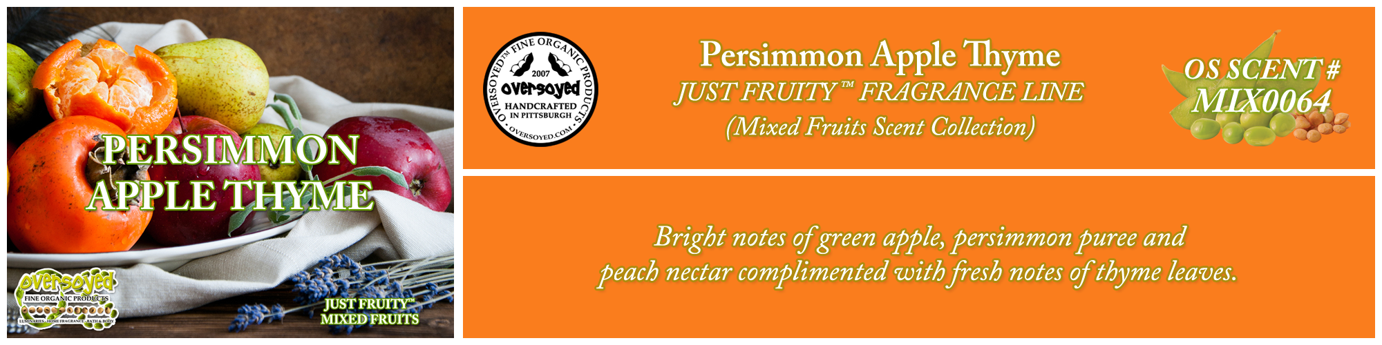 Persimmon Apple Thyme Handcrafted Products Collection