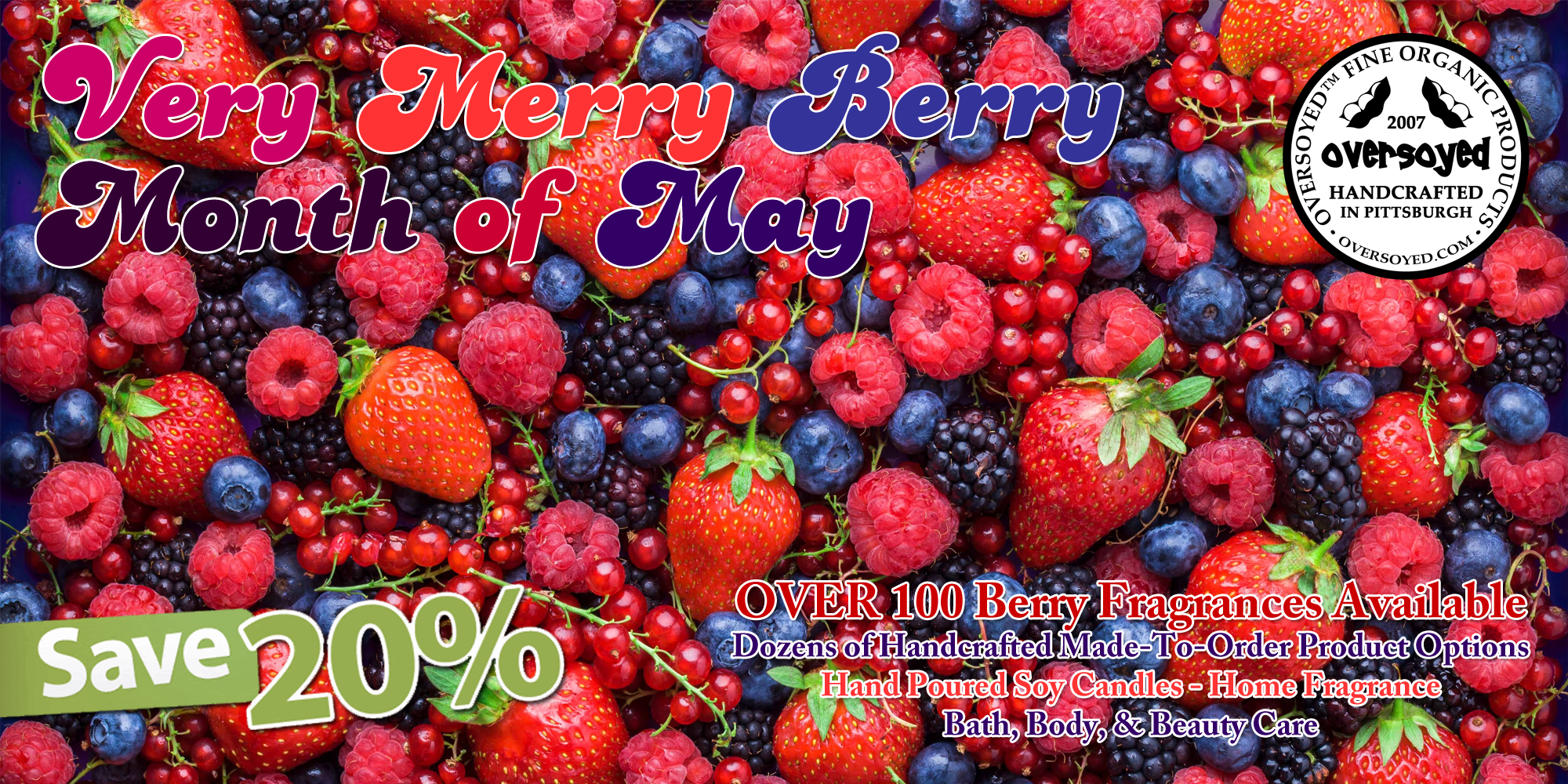 OverSoyed Fine Organic Products - Very Merry Berry Month of May