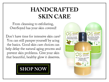 OverSoyed Fine Organic Products - Handcrafted Skin Care
