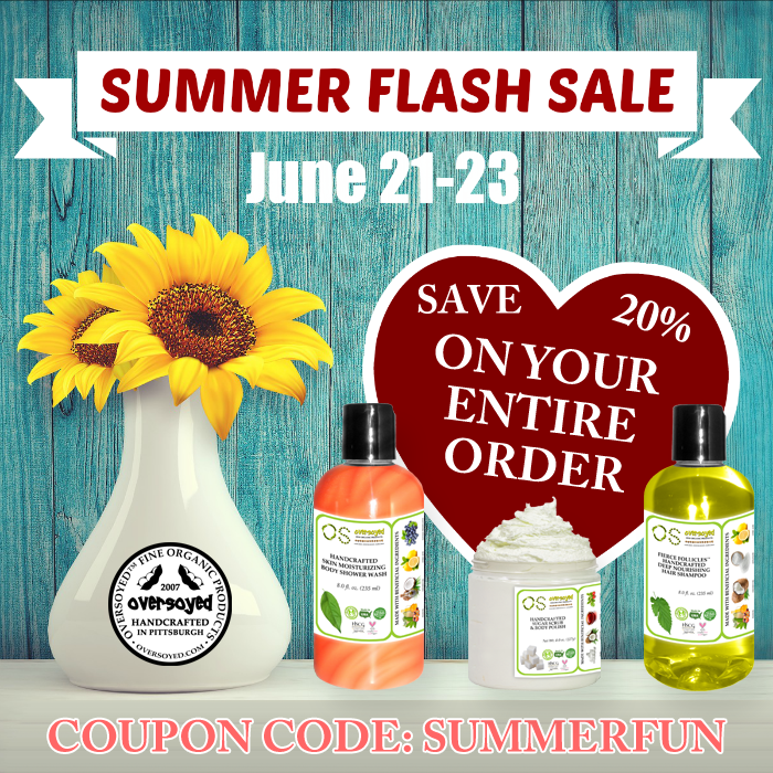 OverSoyed Fine Organic Products - Summer Flash Sale