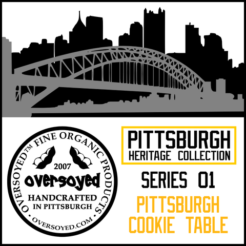 OverSoyed Fine Organic Products - Pittsburgh Heritage Collection - Pittsburgh Cookie Table Series