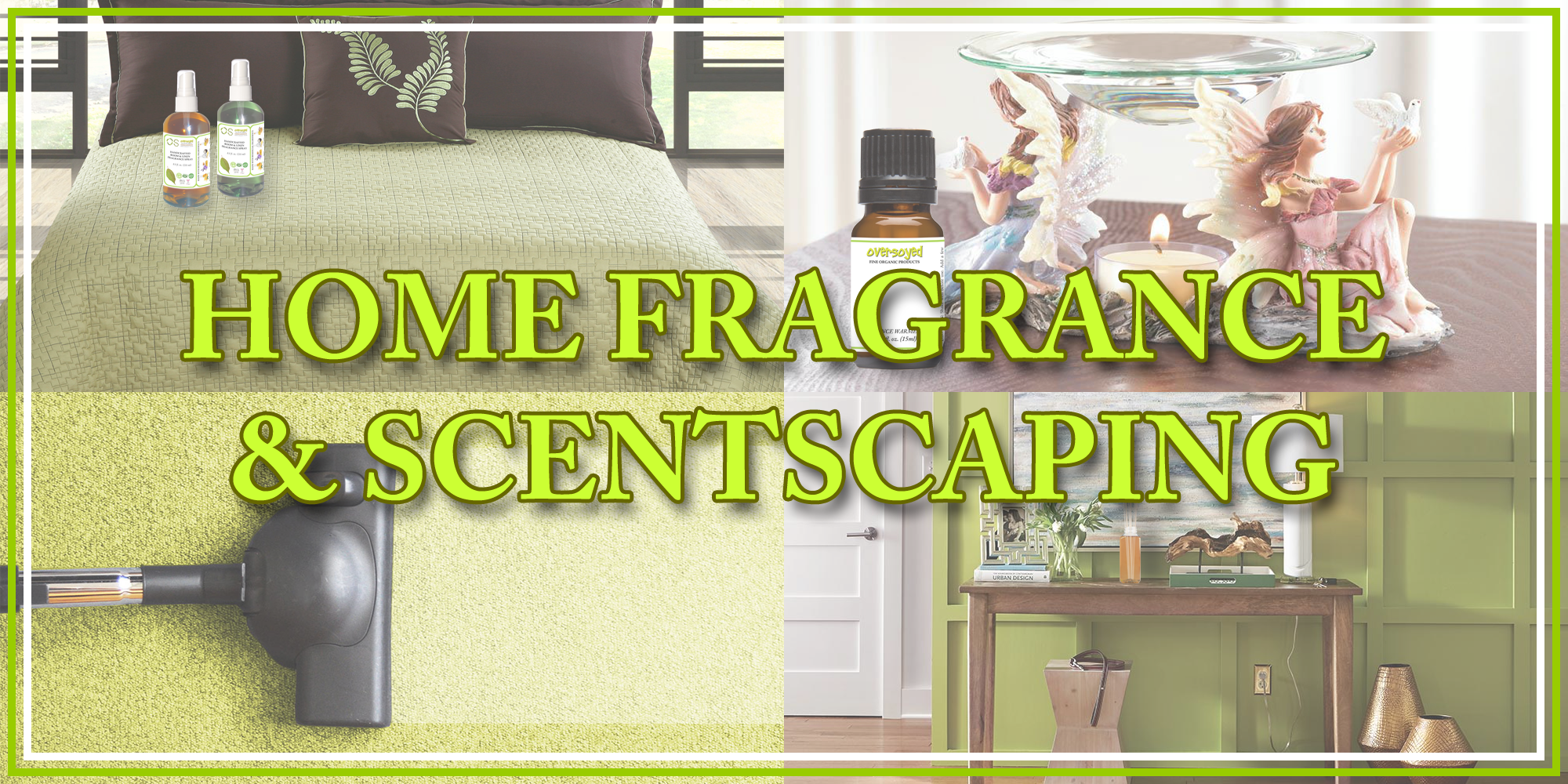 OverSoyed Fine Organic Products - Home Fragrance & Scentscaping Collection