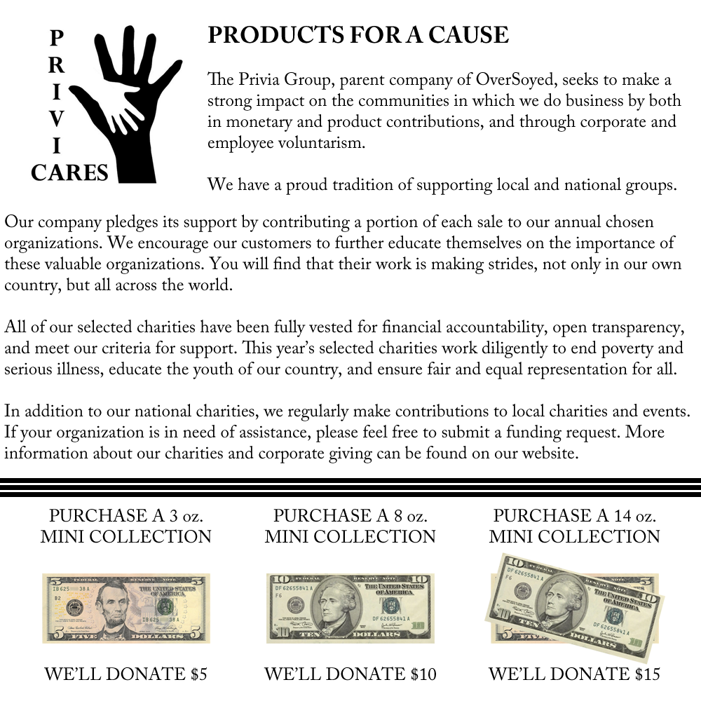 OverSoyed Products for a Cause Campaign Contributions