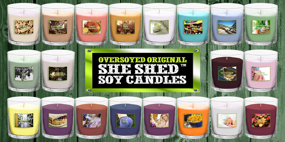 OverSoyed™ Original She Shed Candles™