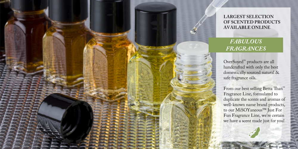 OverSoyed Fine Organic Products - Shop By Scent
