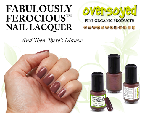 And Then There's Mauve Fabulously Ferocious™ Nail Lacquer