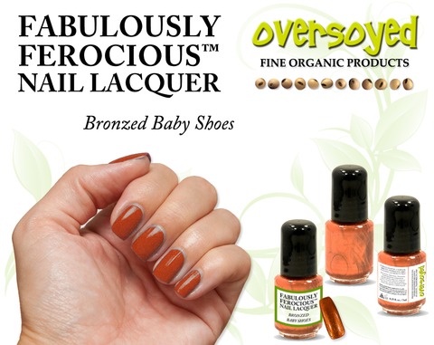 Bronzed Baby Shoes Fabulously Ferocious™ Nail Lacquer
